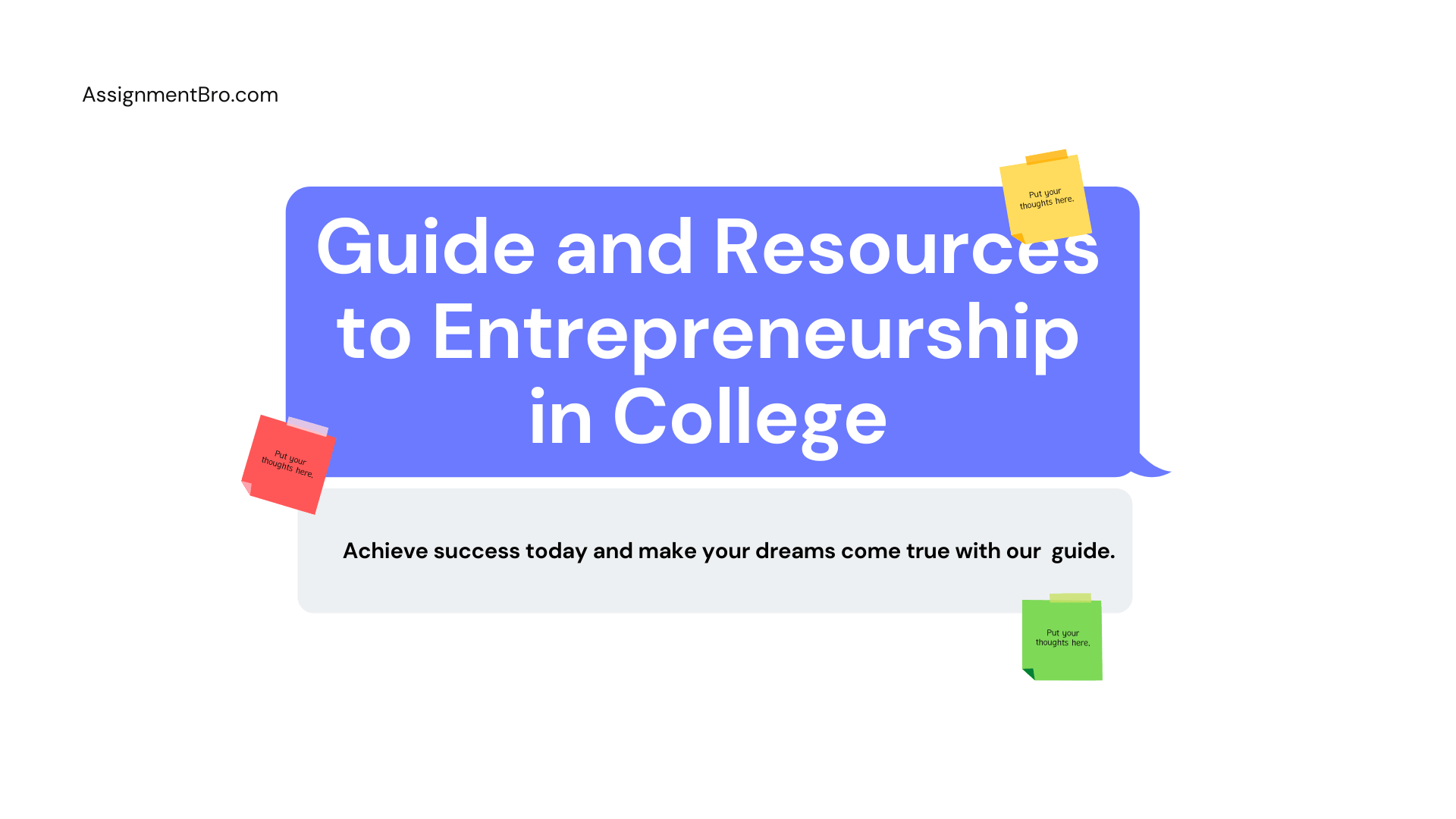 Guide and Resources to Entrepreneurship in College