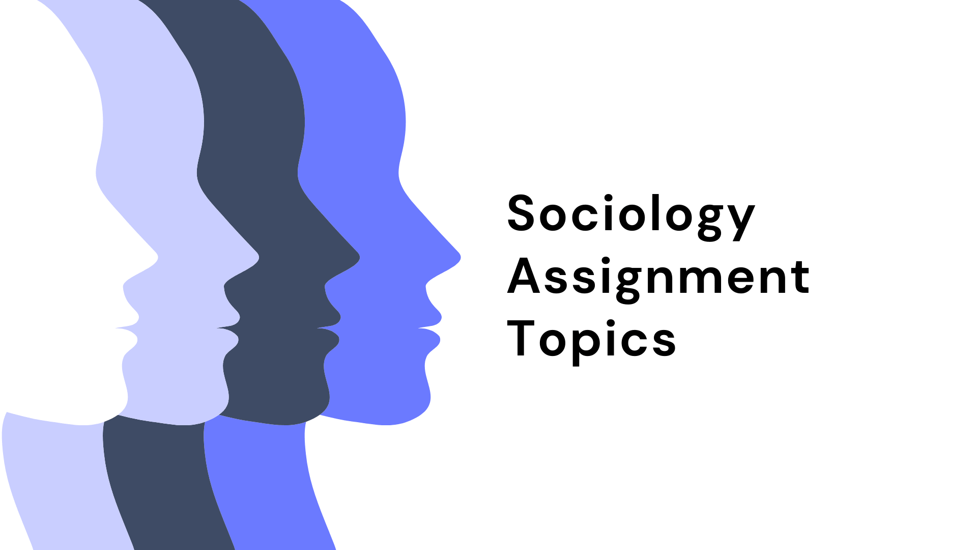 Sociology Assignment Topics